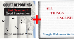 Court Reporting: Bad Grammar/Good Punctuation - Margie Holds