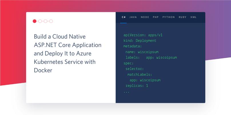 Build a Cloud Native ASP NET Core Application and Deploy It