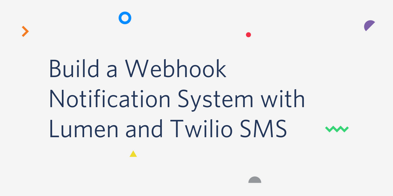 Build a Webhook Notification System with Lumen and Twilio SMS.png