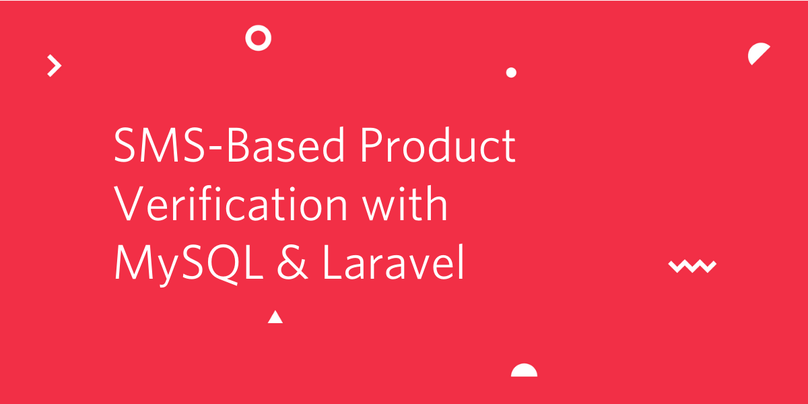 Building an SMS-Based Product Verification Application with MySQL