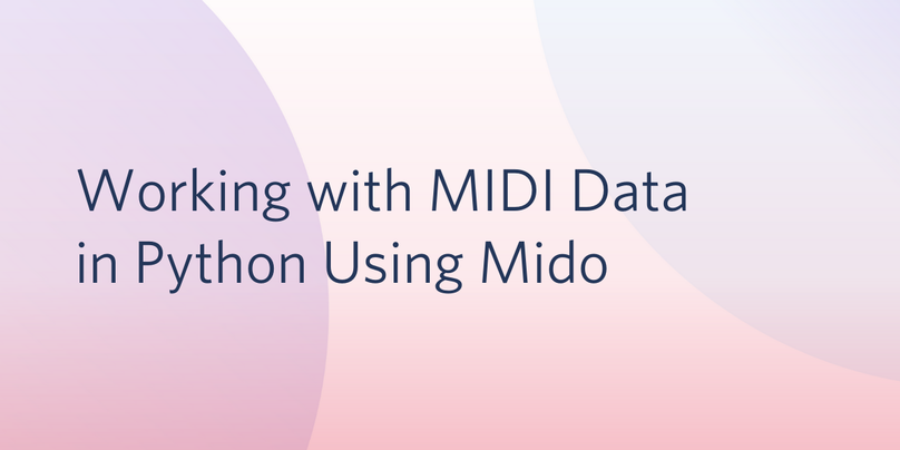 Working with MIDI data in Python with Mido