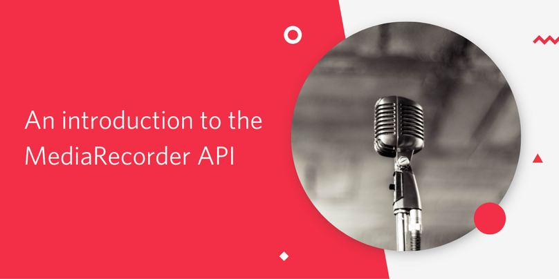 An introduction to the MediaRecorder API - Twilio