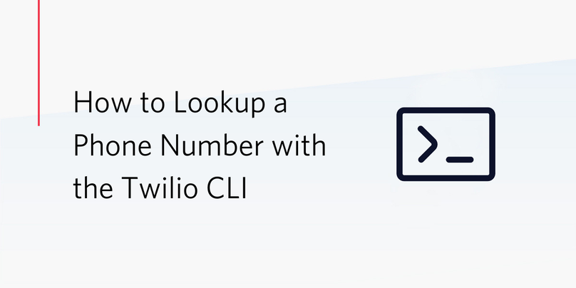 Lookup a phone number with the Twilio CLI