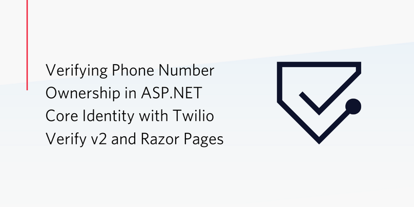 Verifying Phone Number Ownership in ASP NET Core Identity with