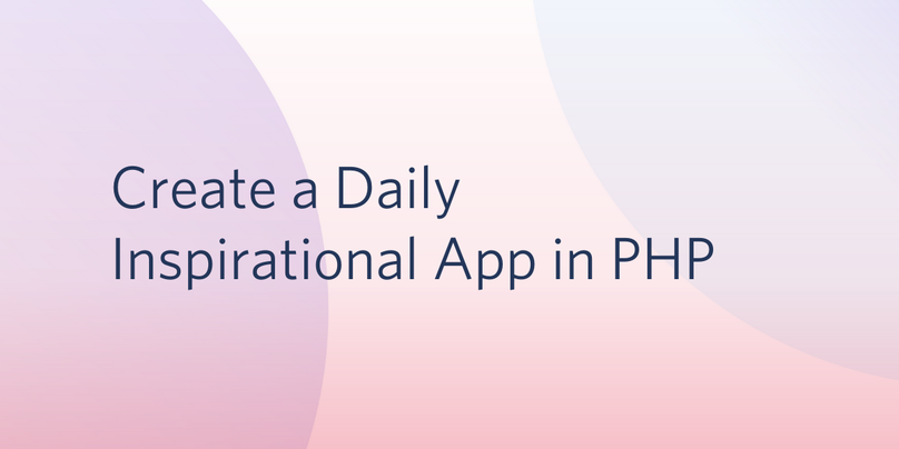 Create A Daily Inspirational App in PHP.png