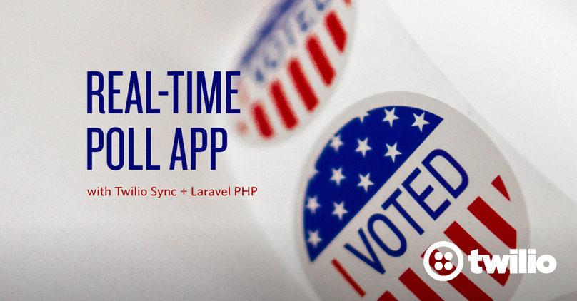 Create a Real-Time Polling App using Twilio Sync and Laravel PHP