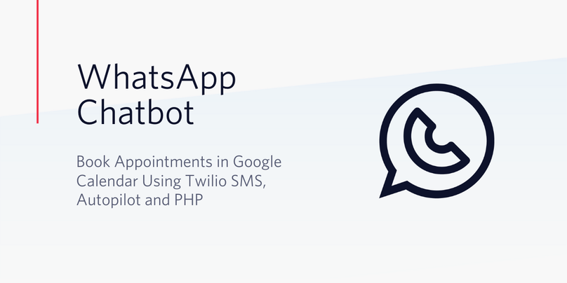 Create a WhatsApp Chatbot that Books Appointments Using Autopilot