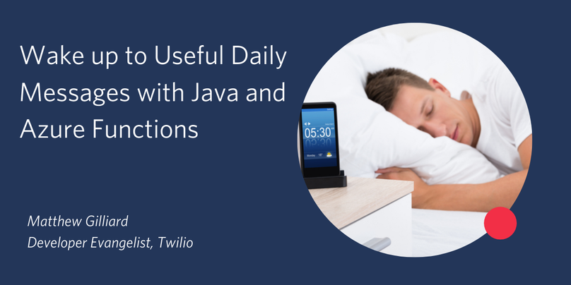 Wake up to Useful Daily Messages with Java and Azure Functions