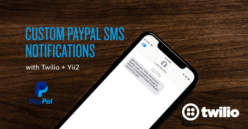 How to Add Text Message Alerts for PayPal Payments using Twilio, PHP, and YII 2.png