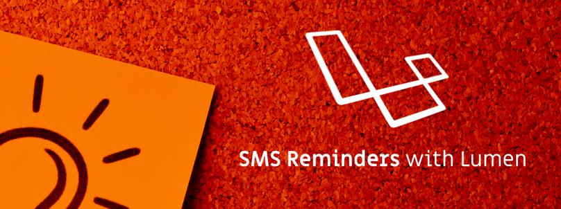 How to Send SMS Reminders with Laravel Lumen - Twilio