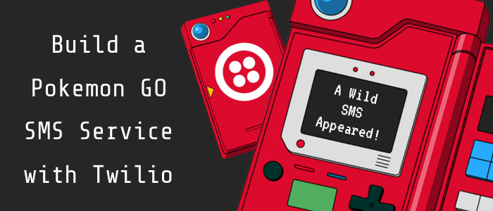 Build your own Pokemon Go SMS Service with Node js, Express and