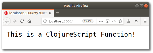 Browser screenshot: This is a ClojureScript Function!