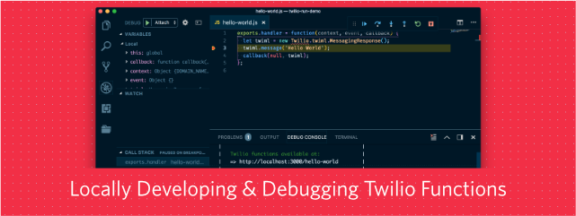 Develop and Debug Twilio Functions in Node js - Twilio