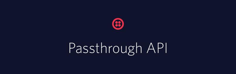 Passthrough-api-launch-notify
