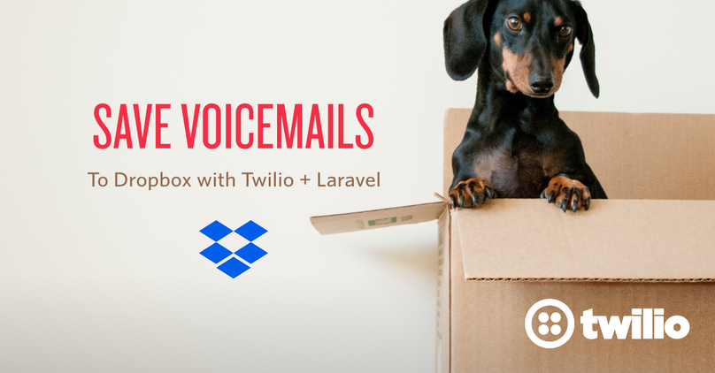 Save Voicemails to Dropbox with Twilio Voice API and Laravel.png