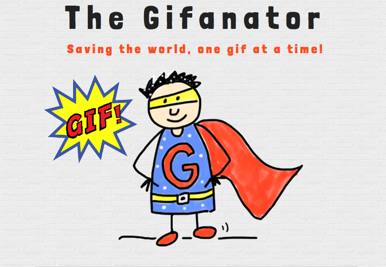 The Gifanator