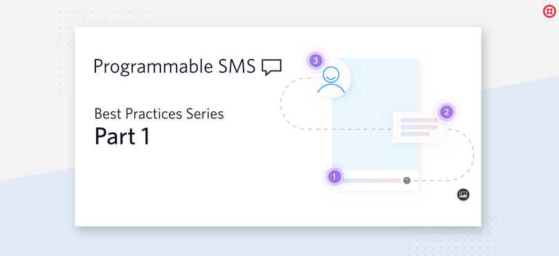 Twilio SMS Best Practices Series Part 1.png