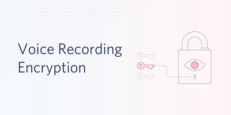 Voice Recording Encryption