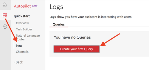 Navigate to your assistant logs and create your first query