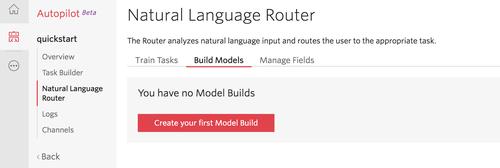 Autopilot's Natural Language Router console view: build your model