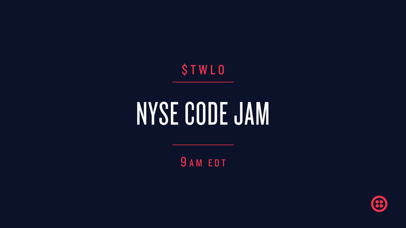 Tune Into The NYSE Code Jam Tomorrow On Twitch - Twilio