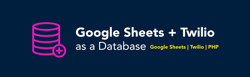 google-sheets-twilio-database.png
