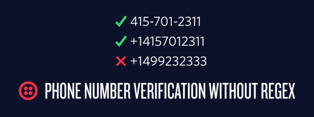 Phone Number Verification without Regular Expression - Twilio