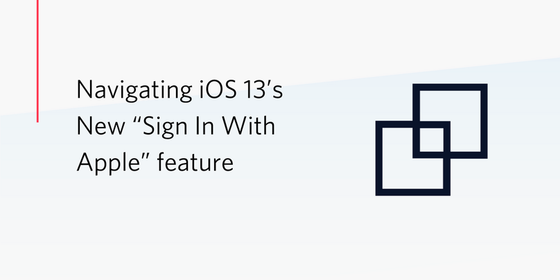 """Navigating iOS 13's New """"Sign In With Apple"""" feature"""
