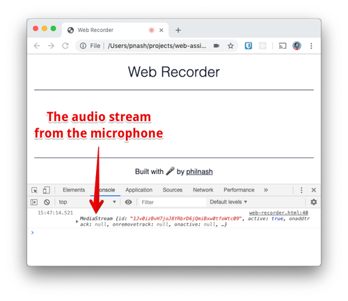 "If you open the browser console, press the ""Get microphone"" button and accept the permission, you will see a MediaStream object logged to the console."