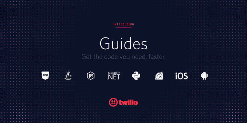 Lear to do X with Y with Twilio Guides