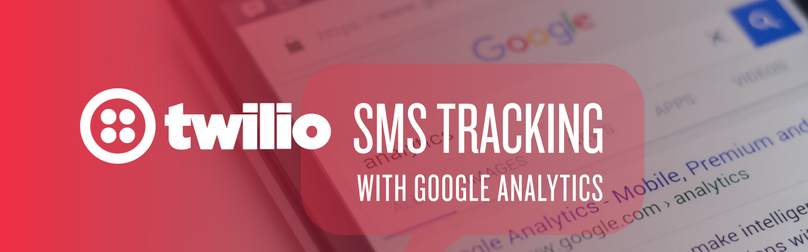 twilio-sms-tracking-google-analytics-cover-photo.png