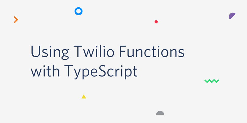 "decorative header image with ""Using Twilio Functions with TypeScript"" on it"
