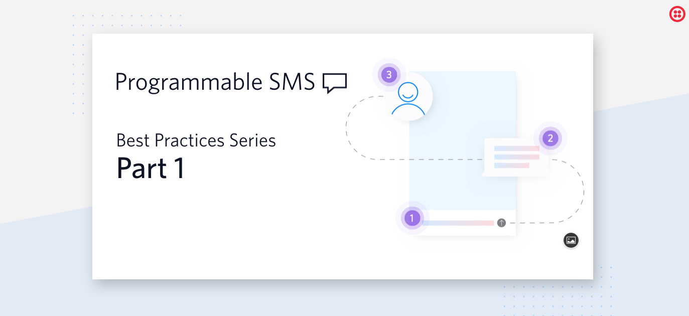 Programmable SMS - API Basics and Best Practices