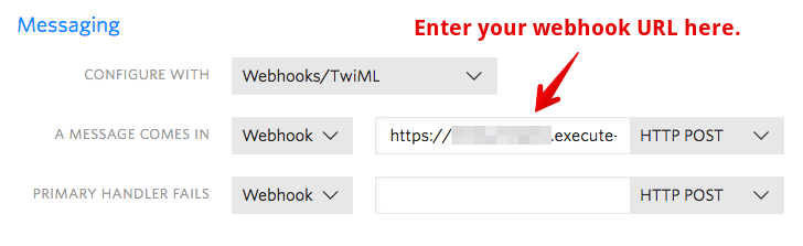 In the Twilio console, edit your phone number and enter the Twilio URL from Claudia into the webhook field for messaging.