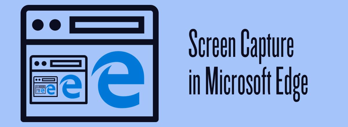 Screen capture in Microsoft Edge - Twilio