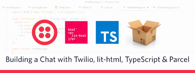 Building a chat with Twilio, lit-html, Parcel and TypeScript