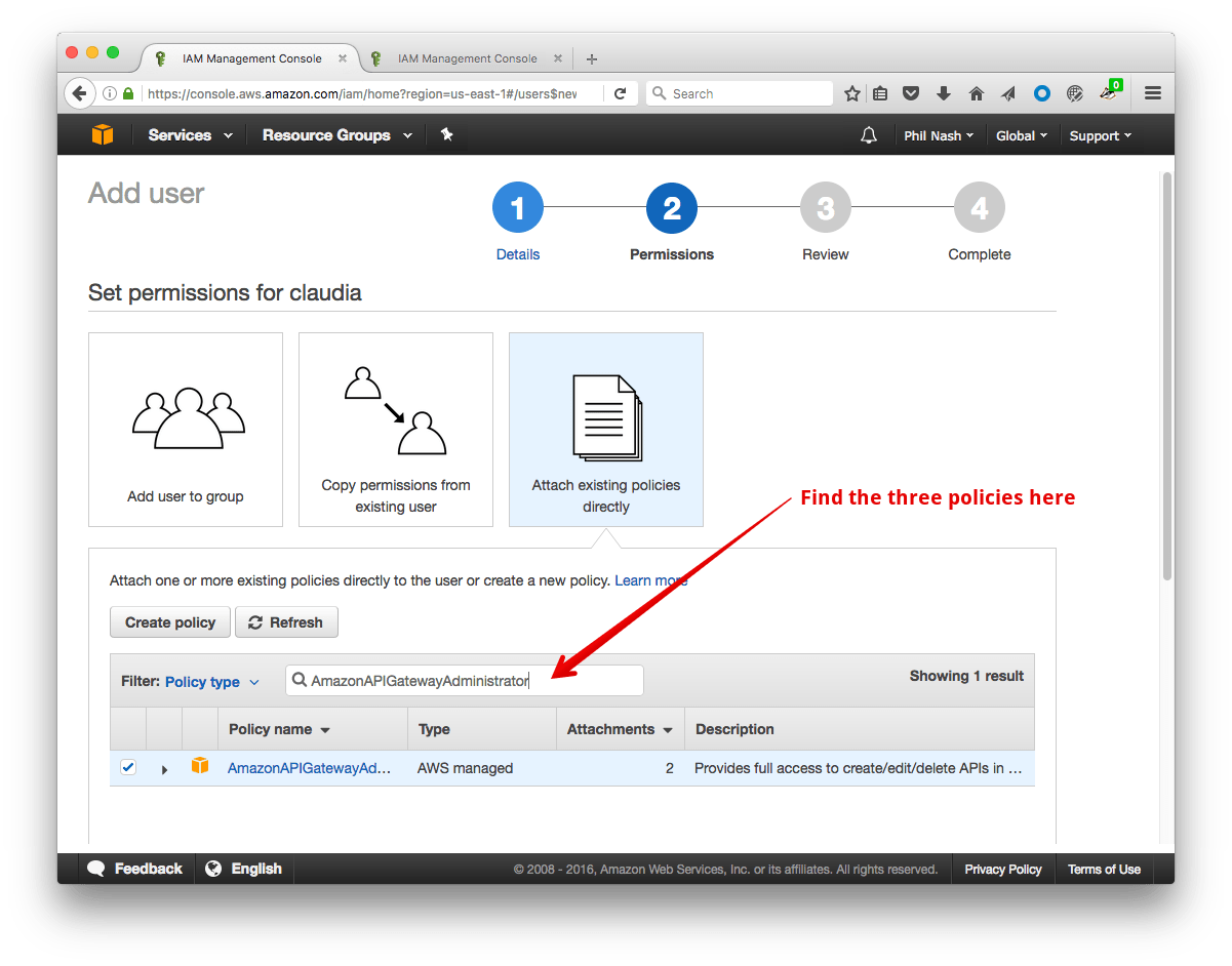 Choose 'Attach existing policies directly' and use the search box to find the three permissions we need to add to the user.