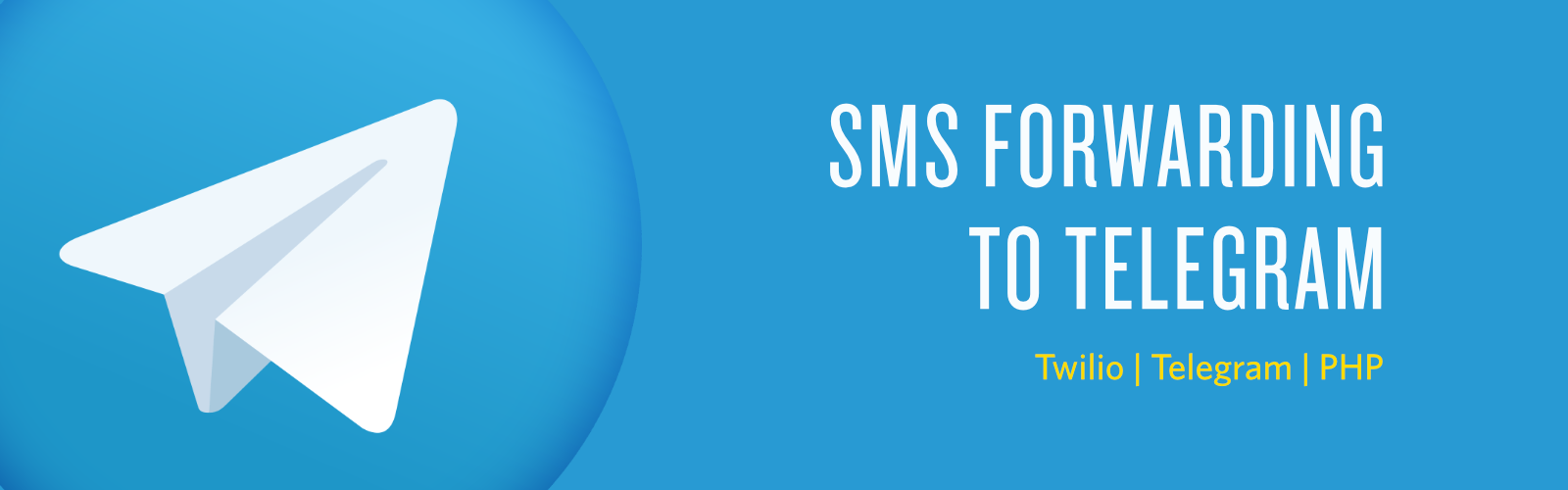 How to Forward SMS to Your Telegram Account in PHP - Twilio