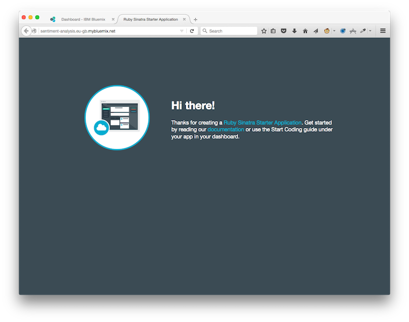 The default landing page for a Sinatra application on Bluemix. It says 'Hi there!'