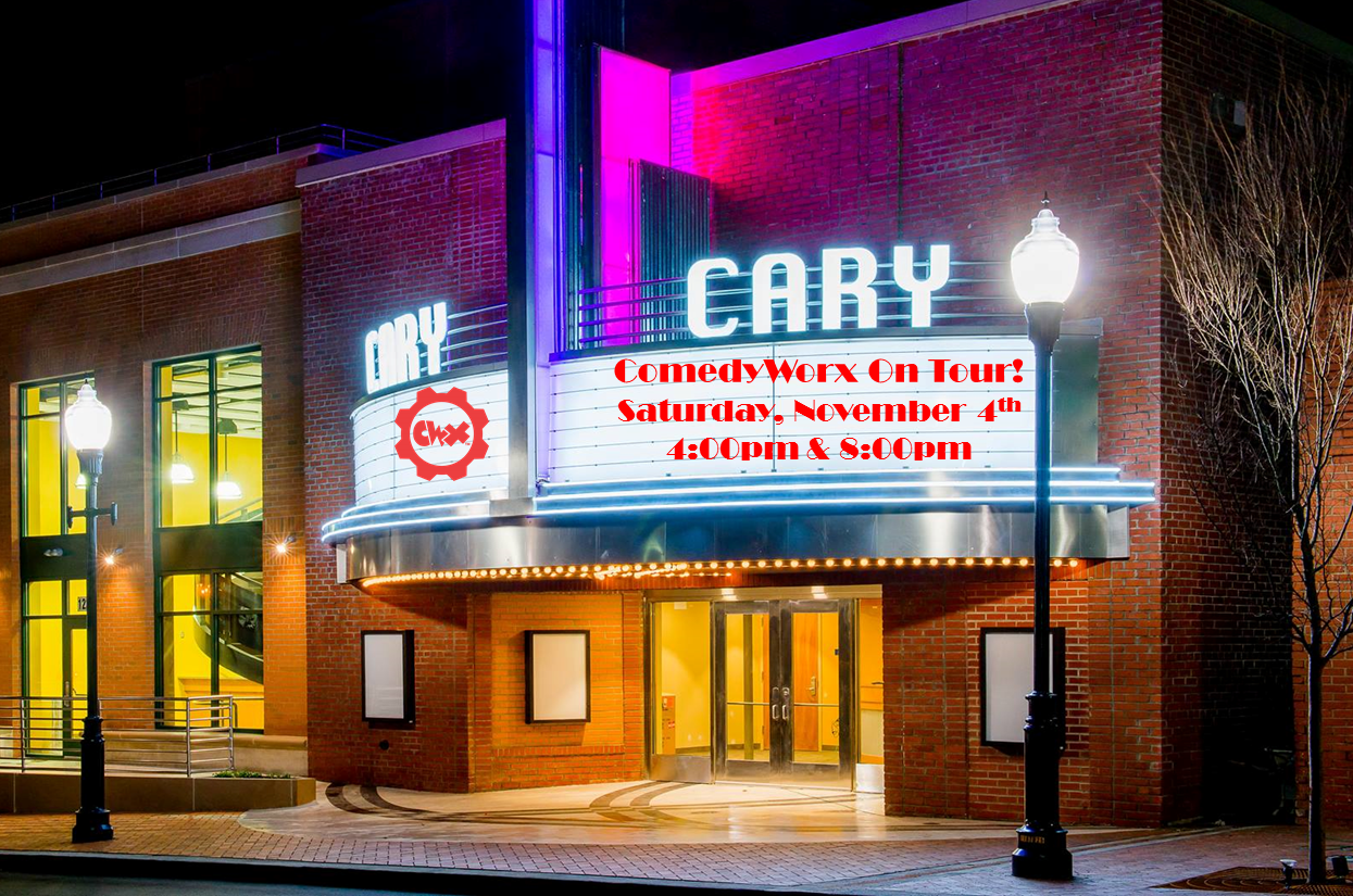 ComedyWorx On Tour - Cary Theater
