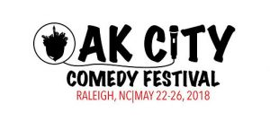 Oak City Comedy Festival!
