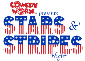 The ComedyWorx Stars and Stripes Show! (07-06-2019)