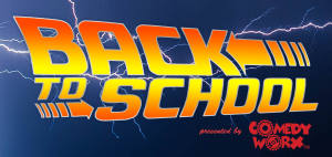 ComedyWorx Back to School Show! (09-21-2019)
