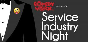 The Service Industry Night Show (07-21-2019)