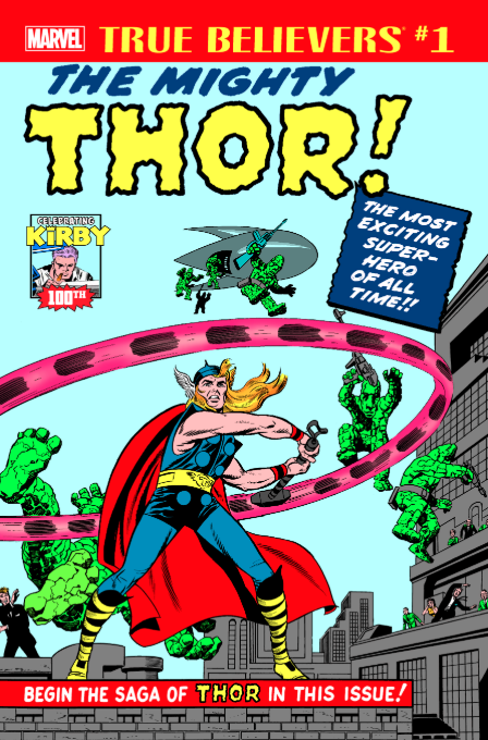 True Believers: Kirby 100th - Introducing The Mighty Thor #1
