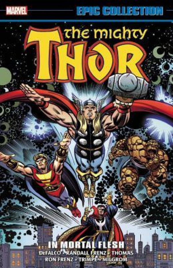 The Mighty Thor: Epic Collection - In Mortal Flesh TP