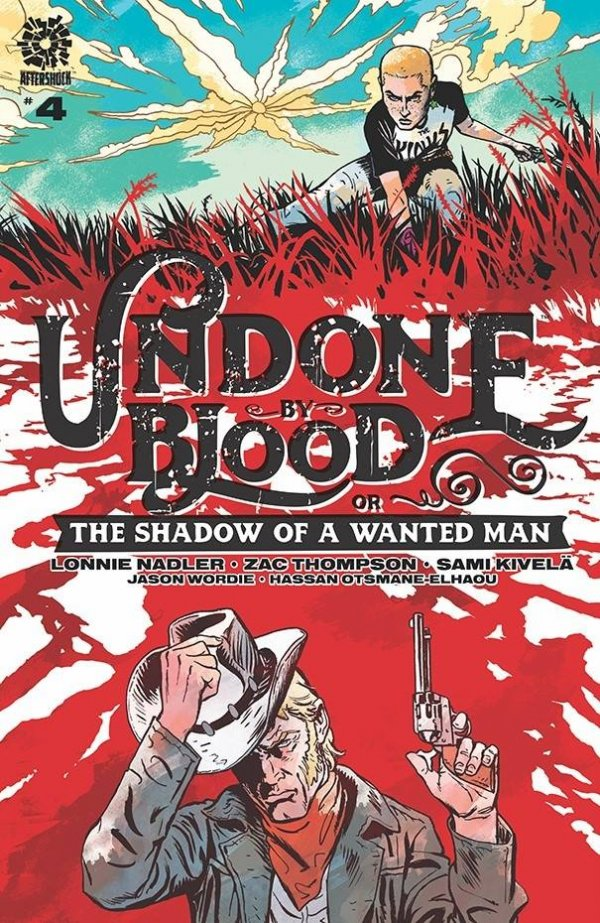 Undone by Blood or the Shadow of a Wanted Man #4