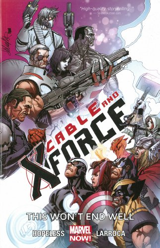 Cable and X-Force Vol. 3: This Wont End Well TP