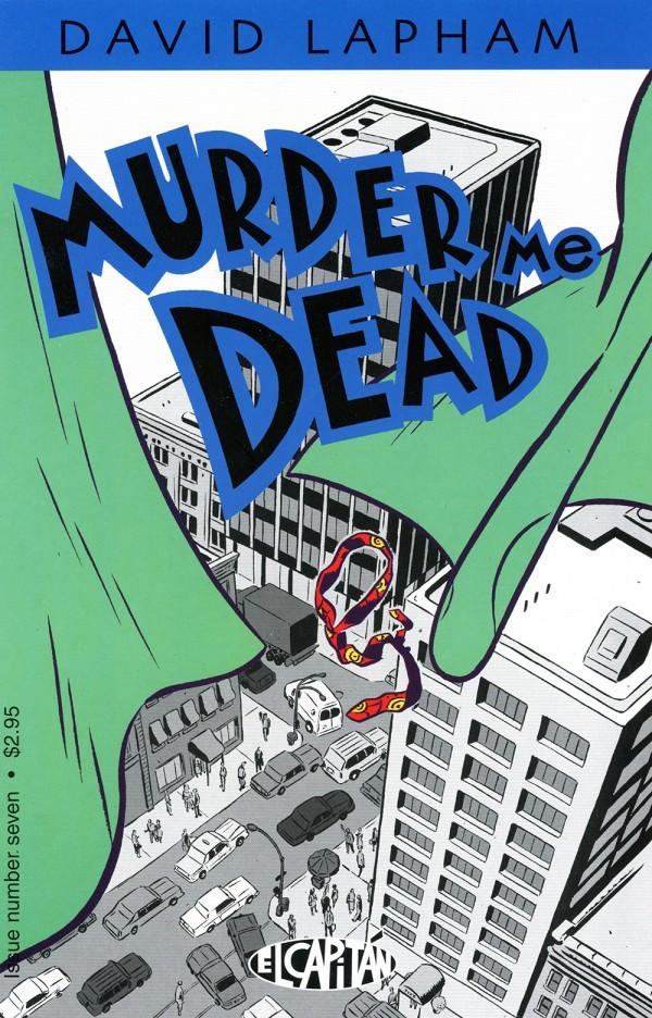 Murder Me Dead #7