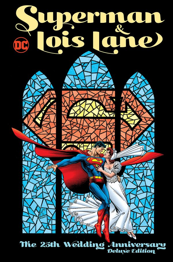 Superman & Lois Lane: The 25th Wedding Anniversary Deluxe Edition HC